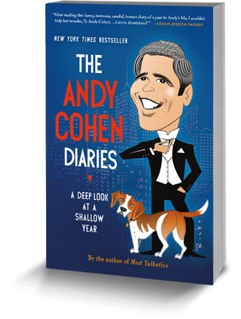 The Andy Cohen Diaries: A Deep Look at a Shallow Year by Andy Cohen